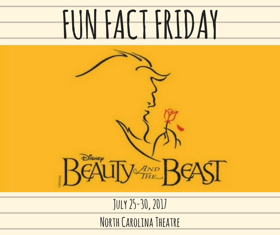 Fun Fact Friday: Disney's BEAUTY AND THE BEAST | NC Theatre